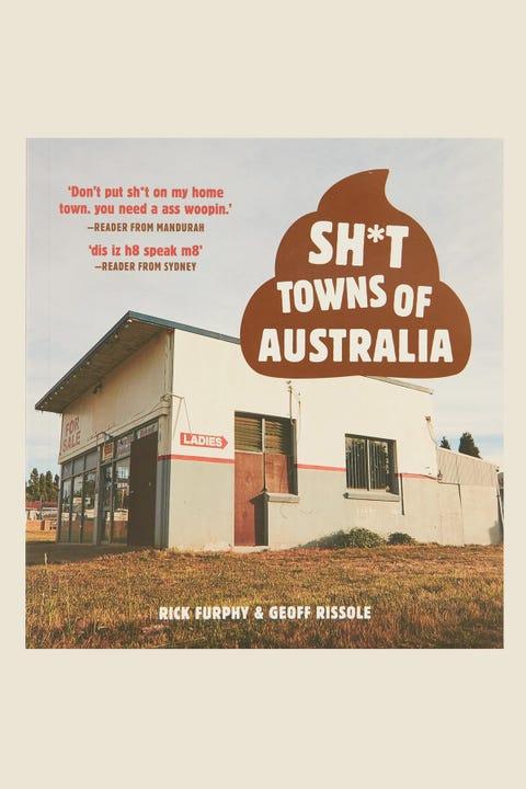 Sh!t Towns Of Australia