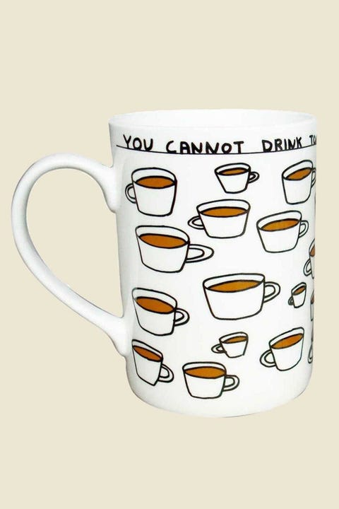 Third Drawer Down David Shrigley You Cannot Drink Too Much Tea Mug