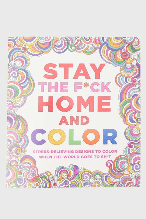 Stay The F*ck Home & Color
