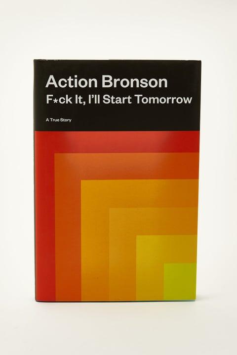 F*ck It, I'll Start Tomorrow